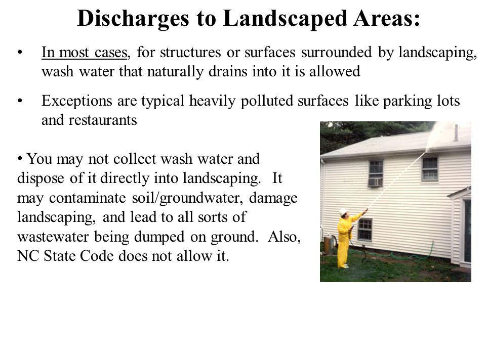 Discharges to Landscaped Areas: