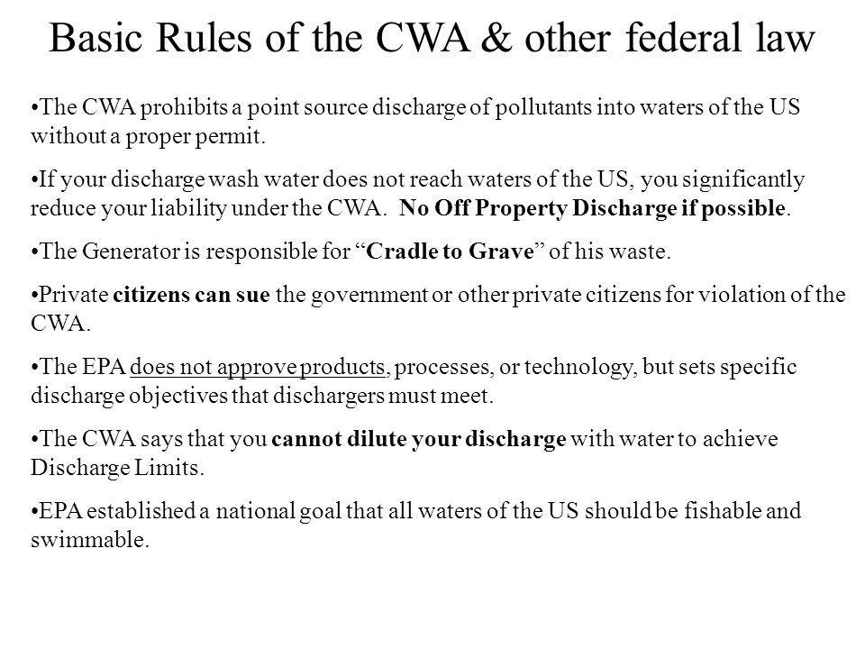 Basic Rules of the CWA & other federal law