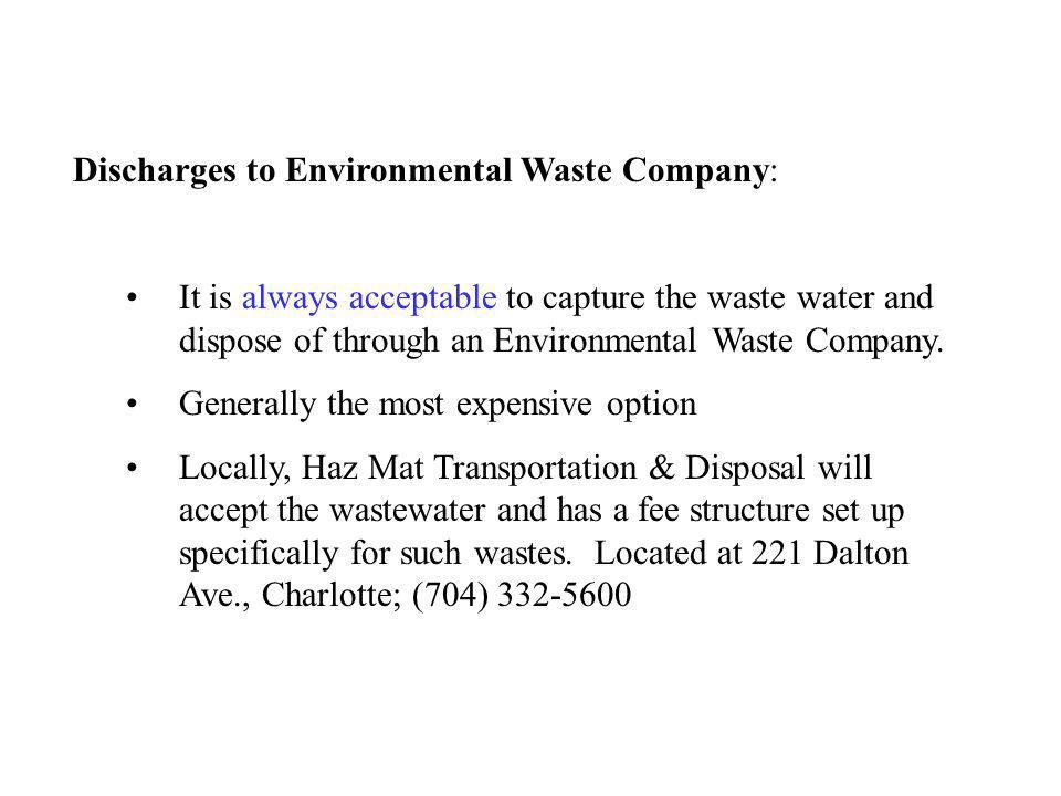 Discharges to Environmental Waste Company: