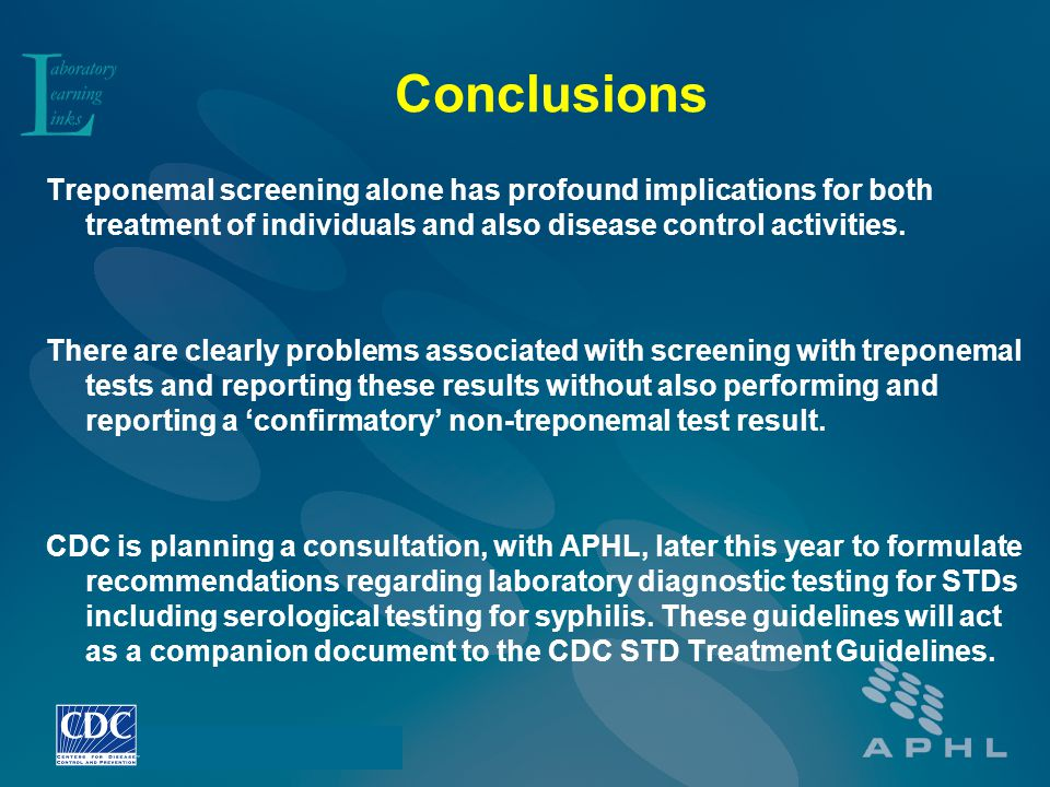 Conclusions Treponemal screening alone has profound implications for both treatment of individuals and also disease control activities.