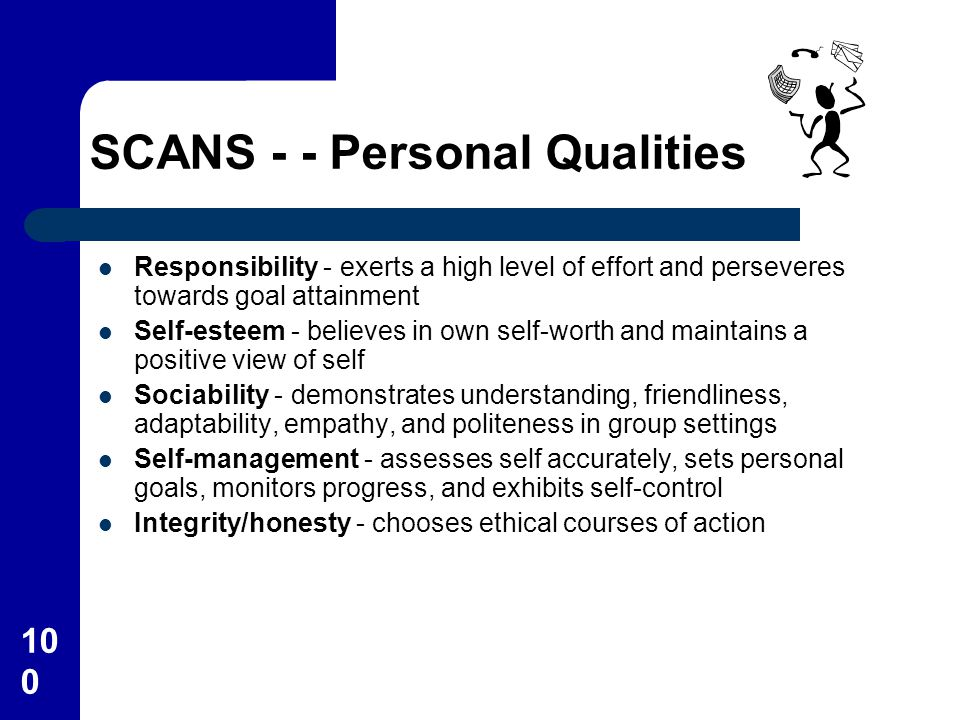 SCANS - - Personal Qualities