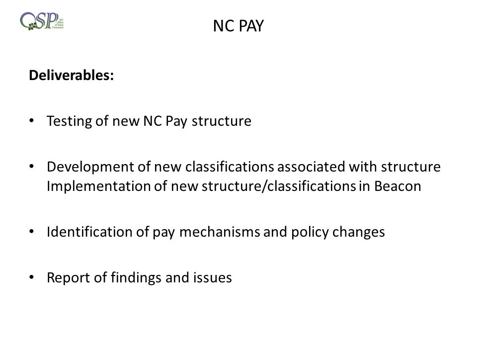NC PAY Deliverables: Testing of new NC Pay structure