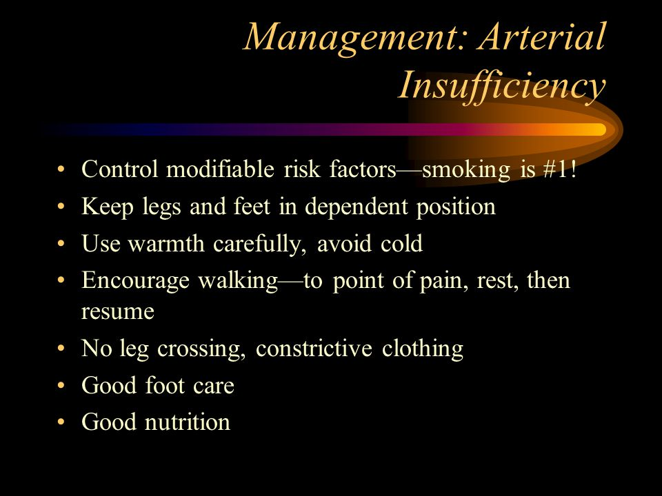 Management: Arterial Insufficiency