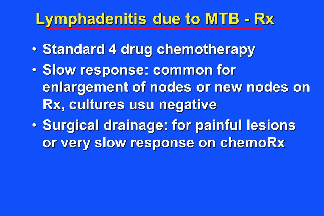 Lymphadenitis due to MTB - Rx