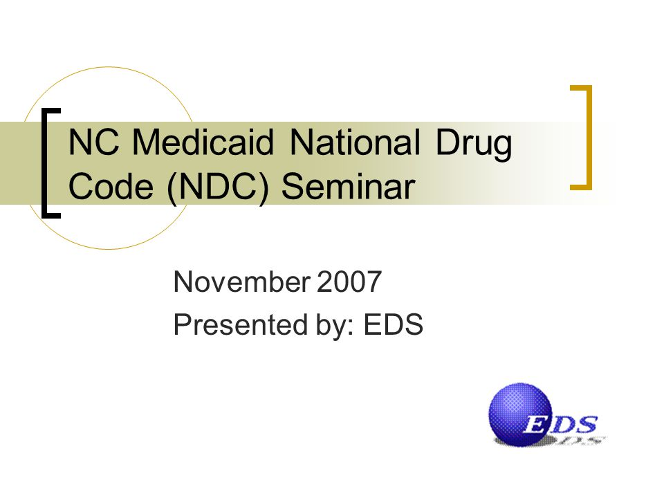 NC Medicaid National Drug Code (NDC) Seminar