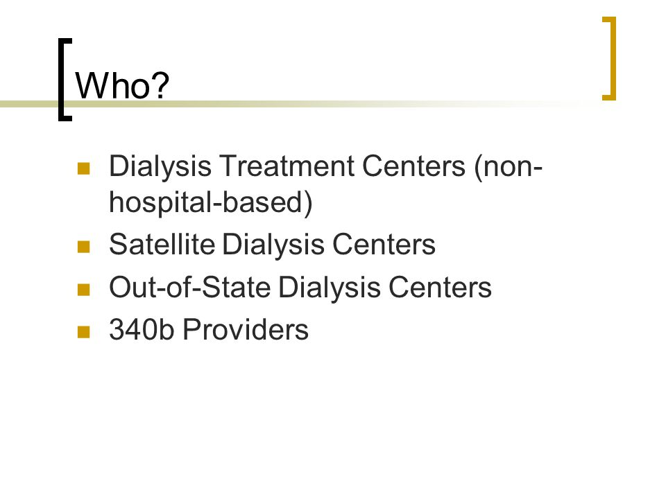 Who Dialysis Treatment Centers (non-hospital-based)
