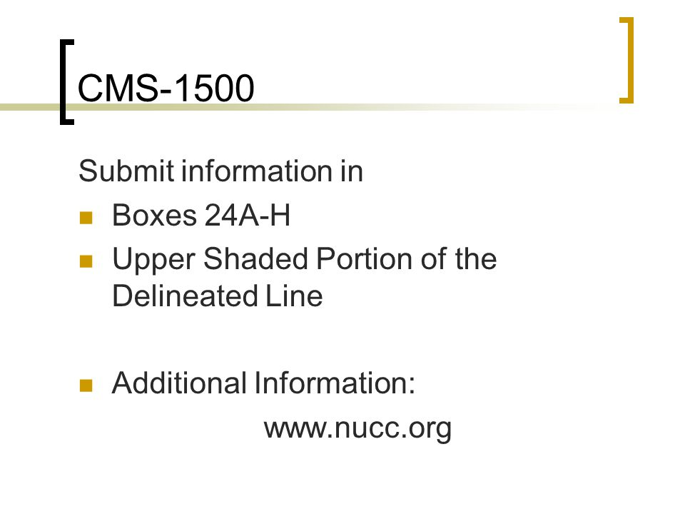 CMS-1500 Submit information in Boxes 24A-H