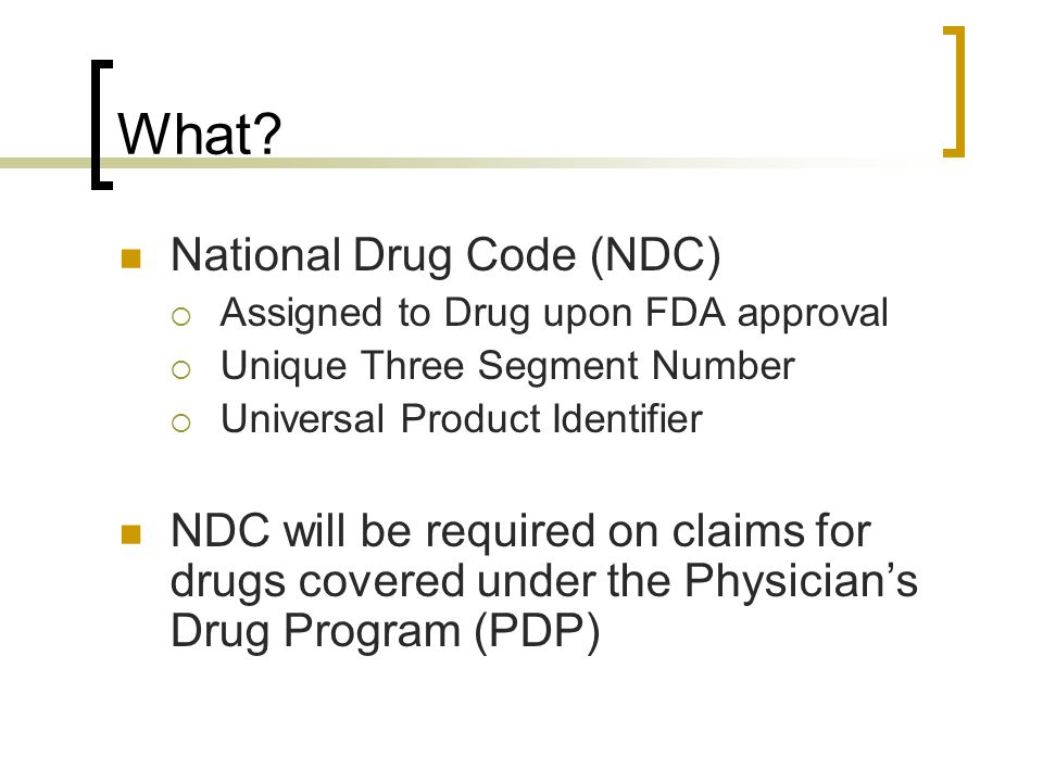 What National Drug Code (NDC)