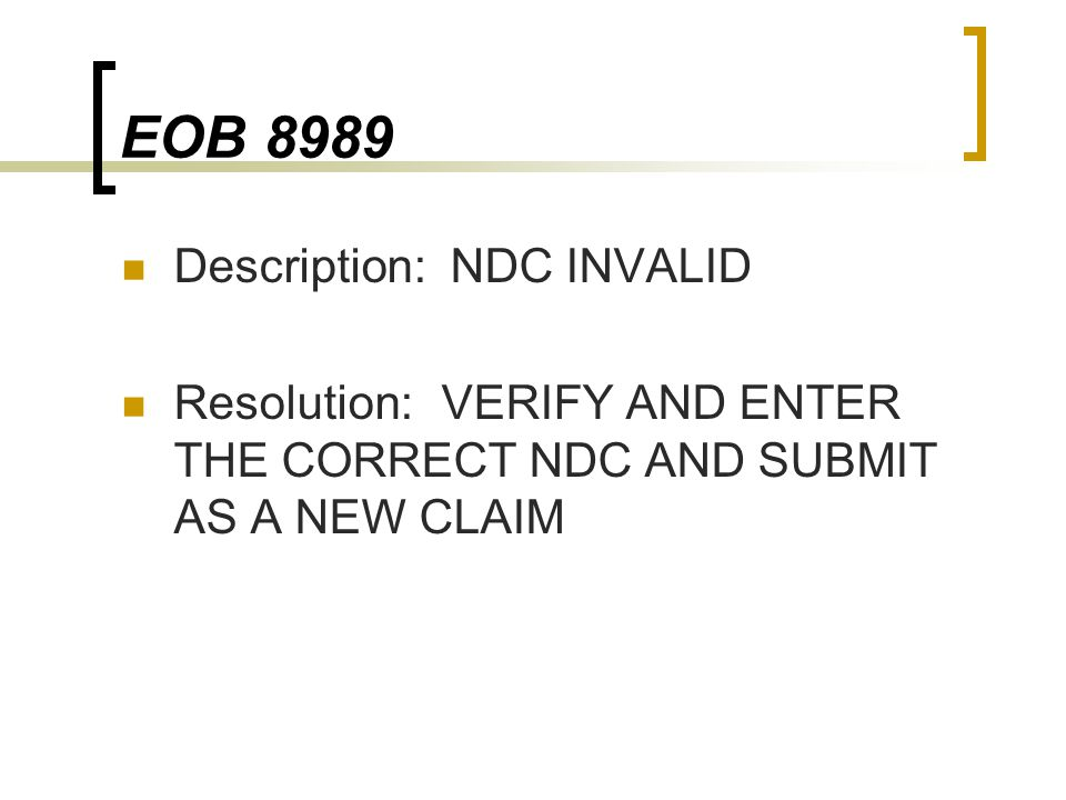 EOB 8989 Description: NDC INVALID