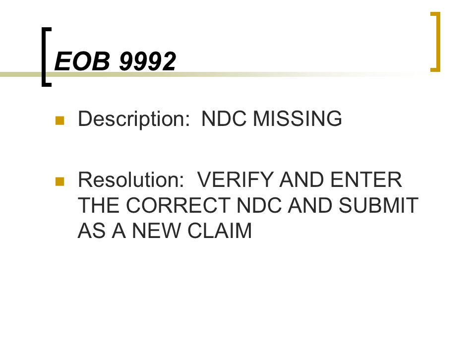 EOB 9992 Description: NDC MISSING