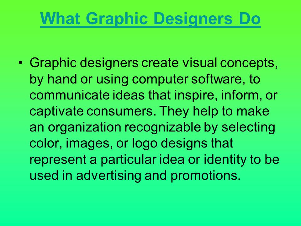 What Graphic Designers Do