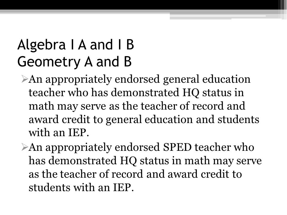 Algebra I A and I B Geometry A and B