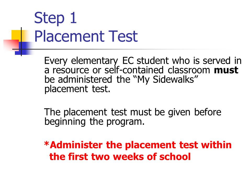 Step 1 Placement Test