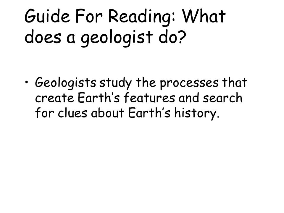 Guide For Reading: What does a geologist do