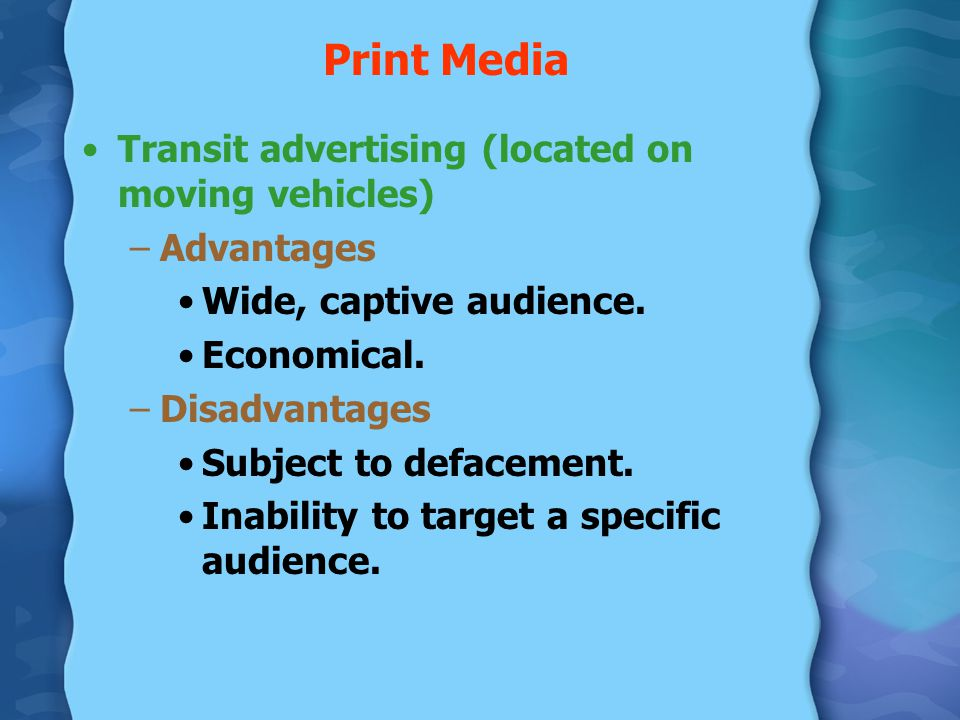 Print Media Transit advertising (located on moving vehicles)