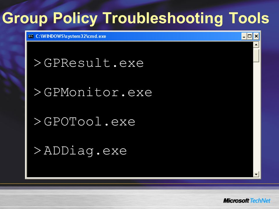 Group Policy Troubleshooting Tools