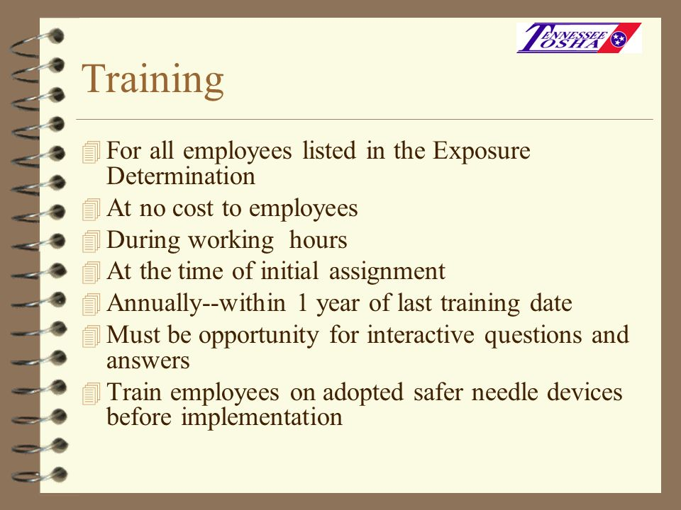 Training For all employees listed in the Exposure Determination