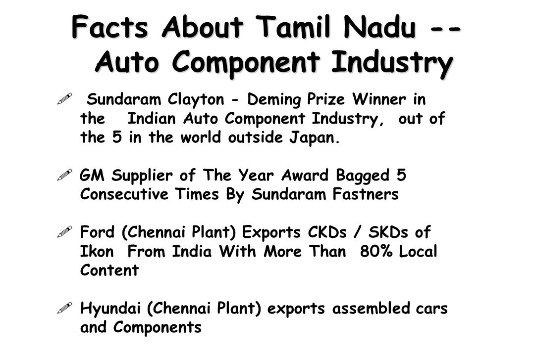 Facts About Tamil Nadu -- Auto Component Industry