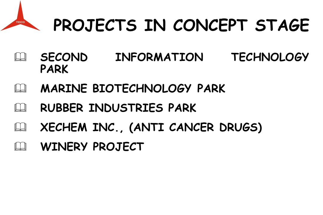 PROJECTS IN CONCEPT STAGE