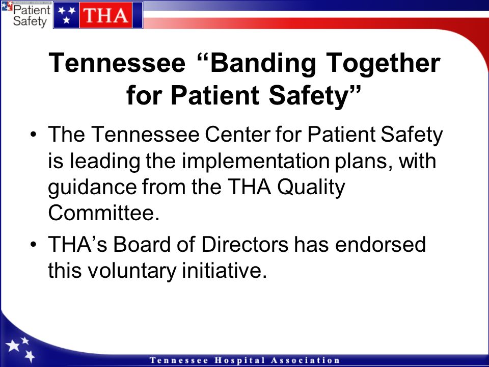 Tennessee Banding Together for Patient Safety