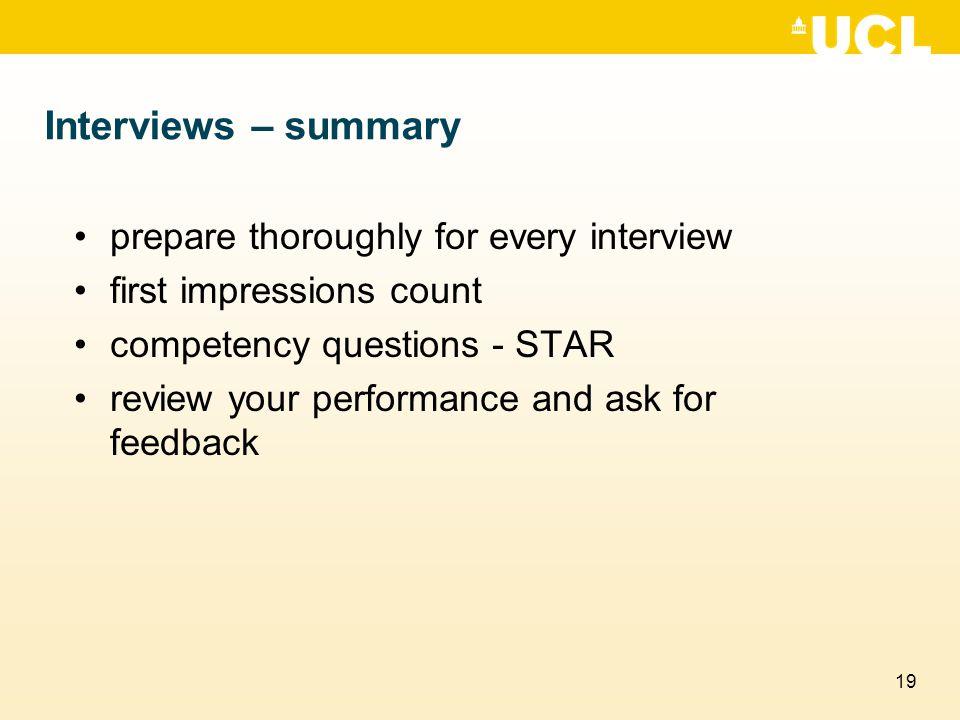 Interviews – summary prepare thoroughly for every interview