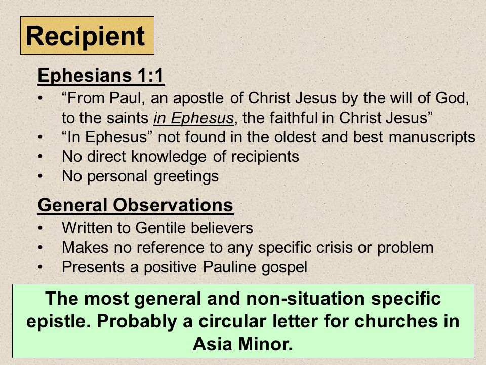 Recipient Ephesians 1:1 General Observations