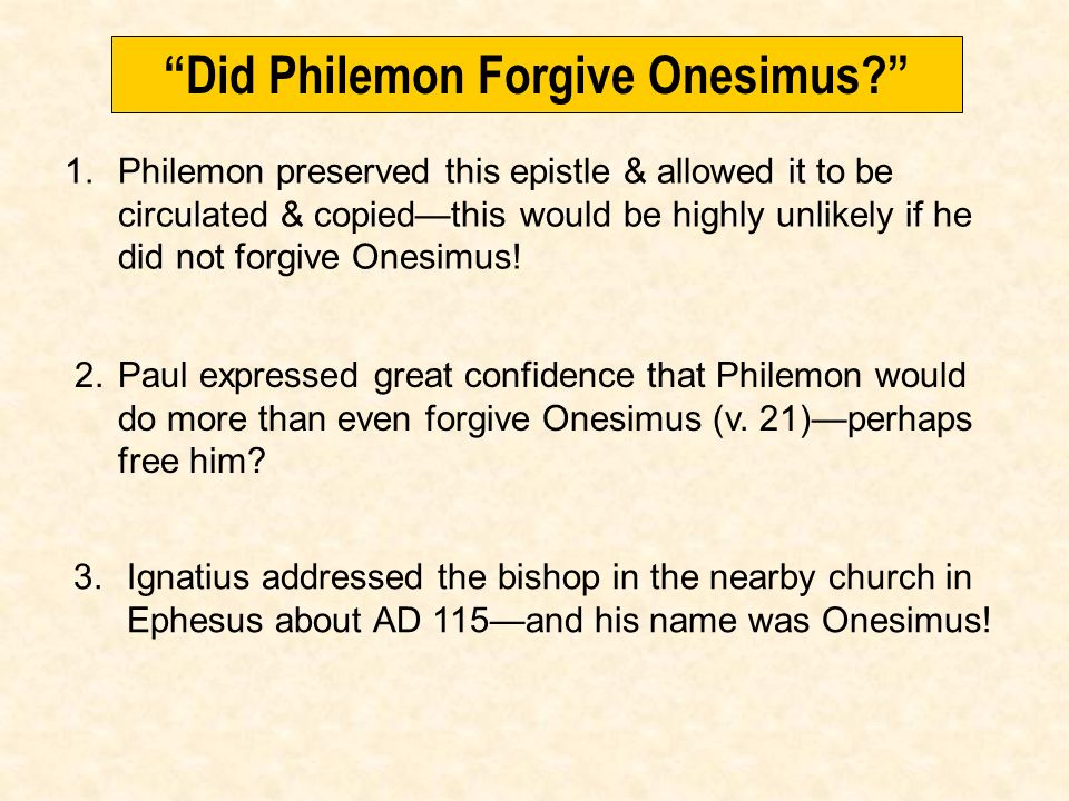 Did Philemon Forgive Onesimus
