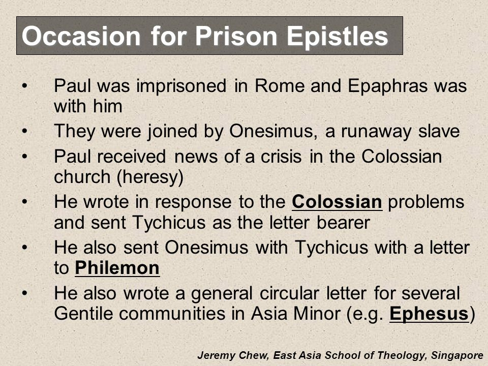 Occasion for Prison Epistles