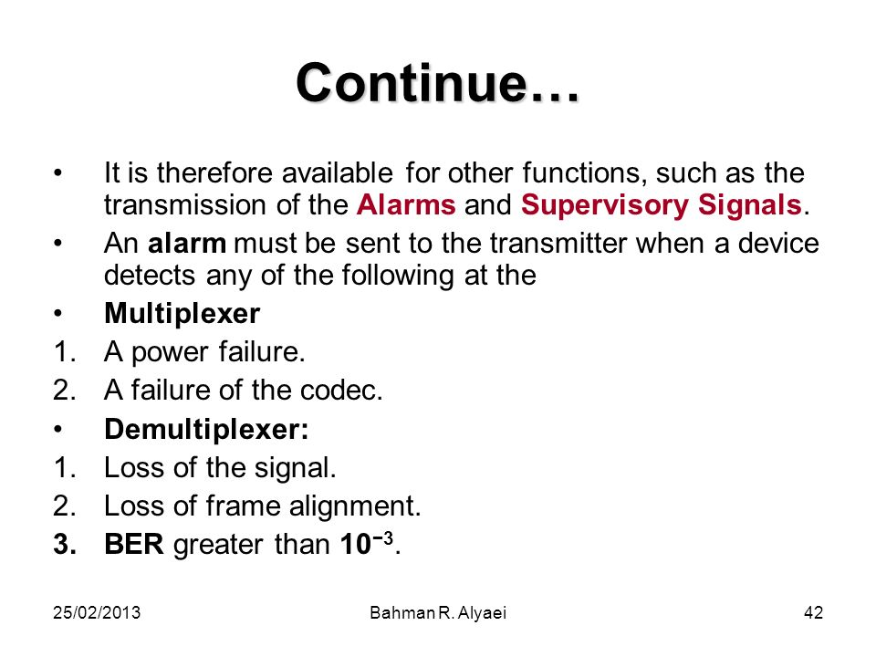 Continue… It is therefore available for other functions, such as the transmission of the Alarms and Supervisory Signals.