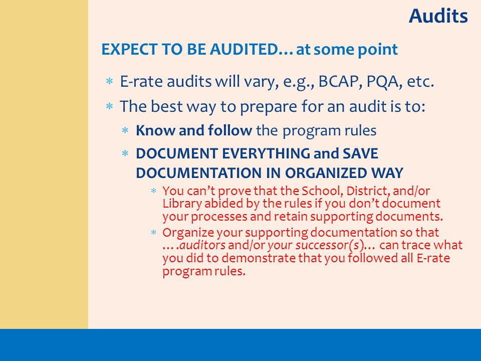 Audits EXPECT TO BE AUDITED…at some point
