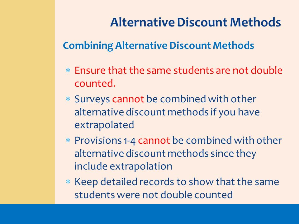 Alternative Discount Methods
