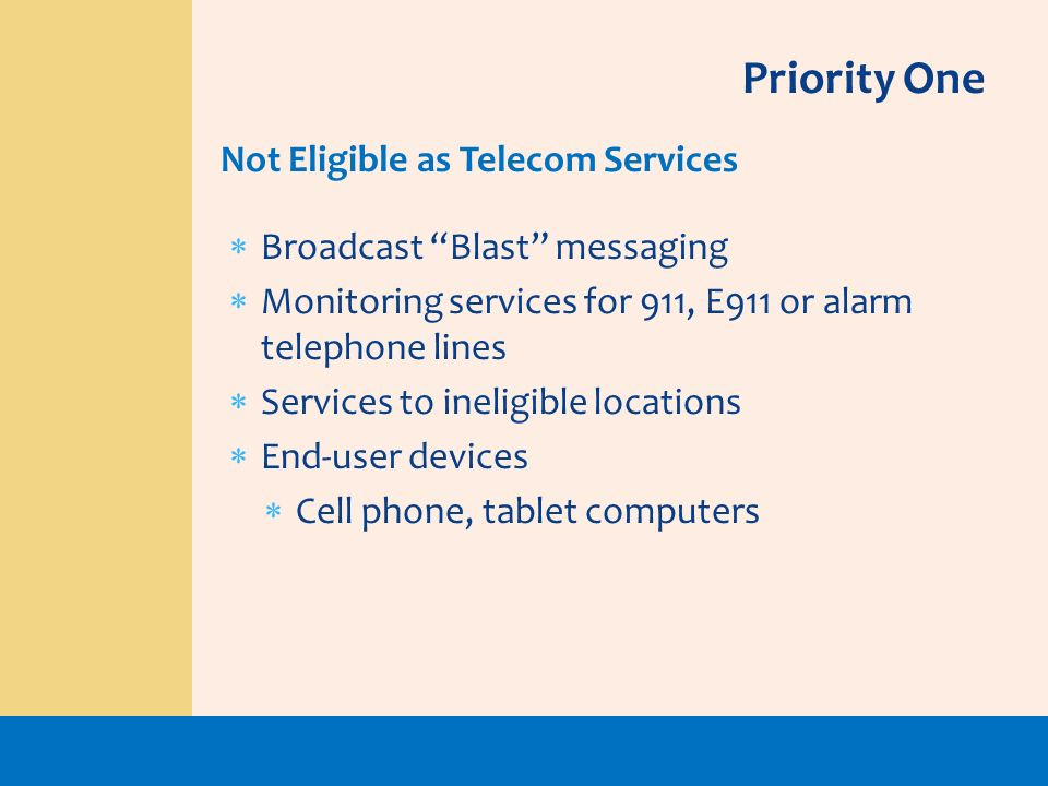 Priority One Not Eligible as Telecom Services