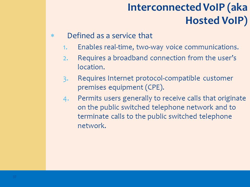 Interconnected VoIP (aka Hosted VoIP)