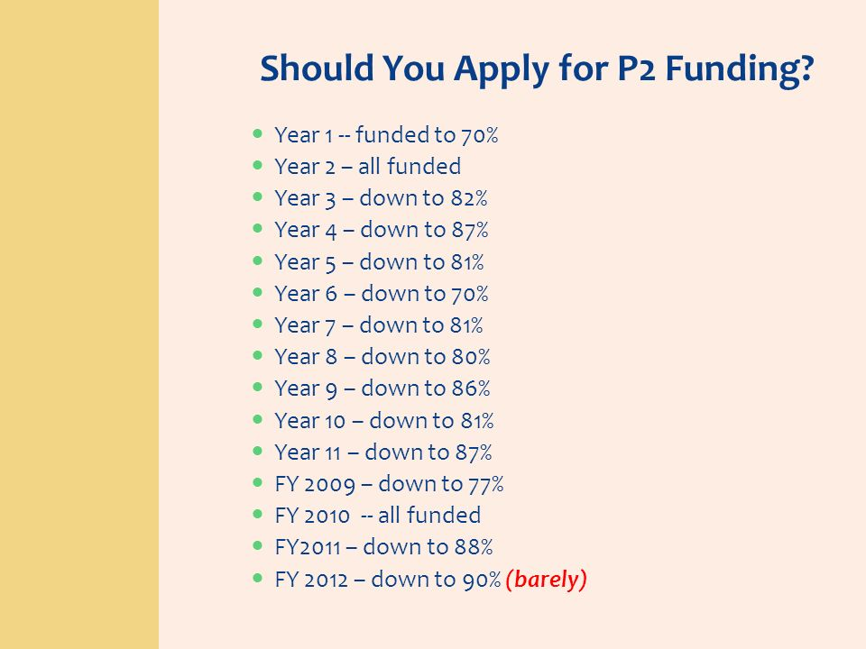 Should You Apply for P2 Funding