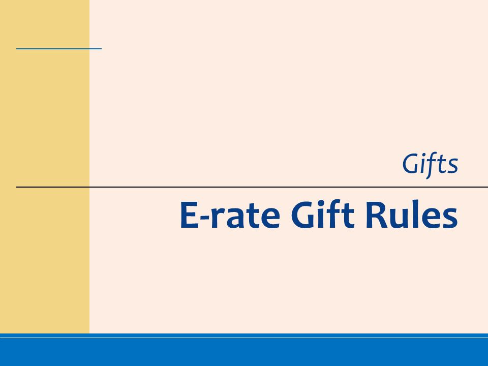 Gifts E-rate Gift Rules
