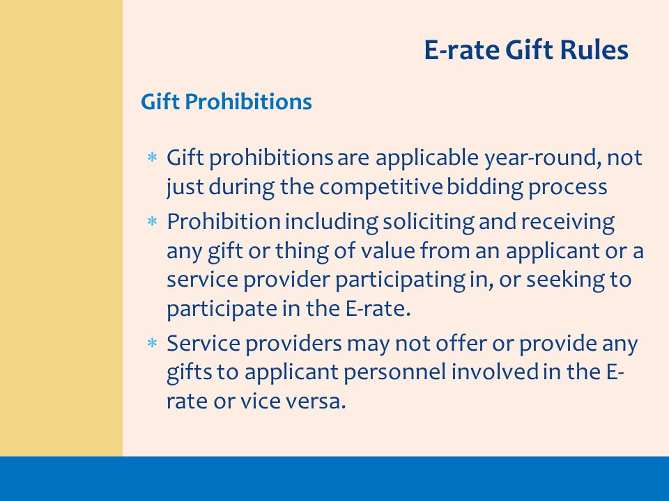 E-rate Gift Rules Gift Prohibitions