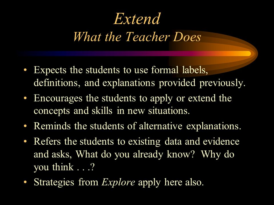 Extend What the Teacher Does