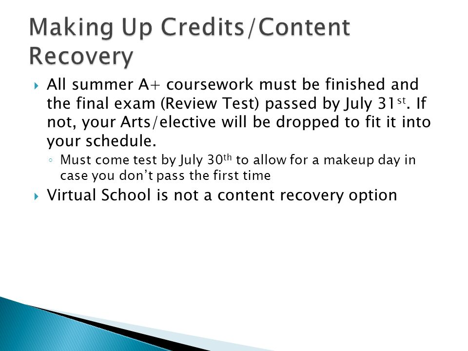 Making Up Credits/Content Recovery