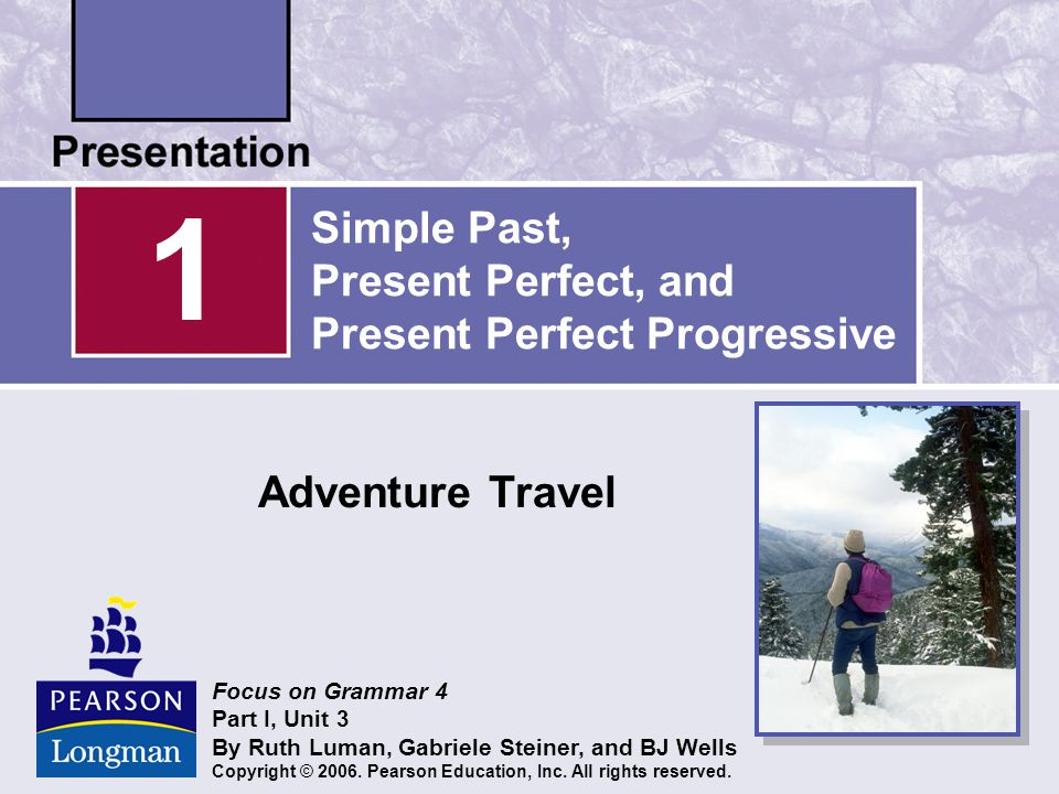Simple Past, Present Perfect, and Present Perfect Progressive