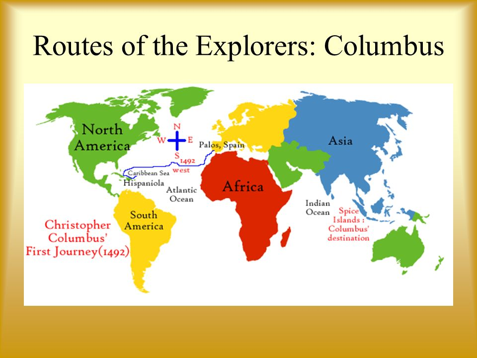 Routes of the Explorers: Columbus