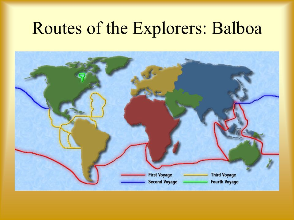 Routes of the Explorers: Balboa