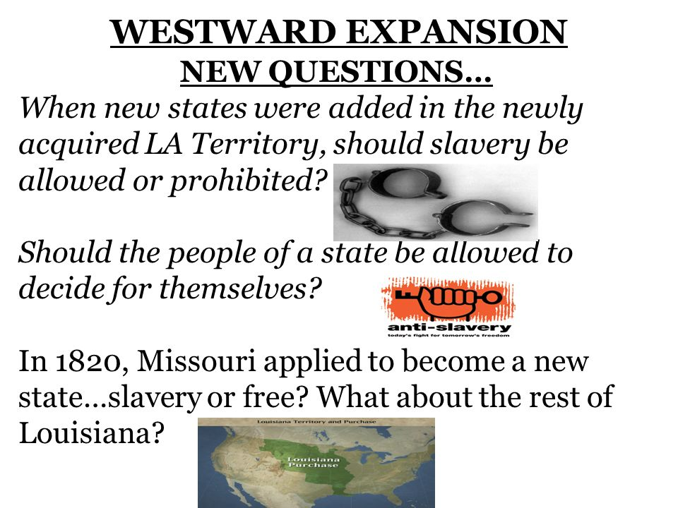WESTWARD EXPANSION NEW QUESTIONS…