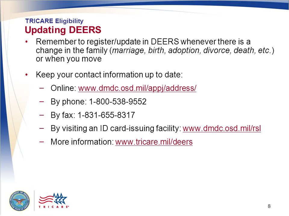 Updating DEERS TRICARE Eligibility.