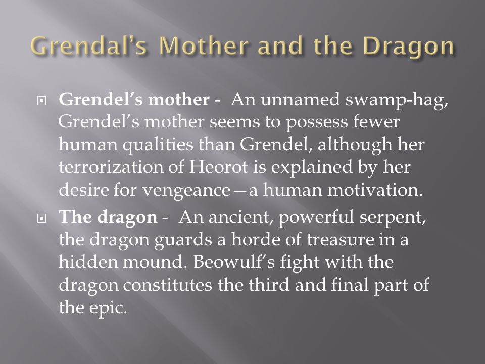 Grendal's Mother and the Dragon