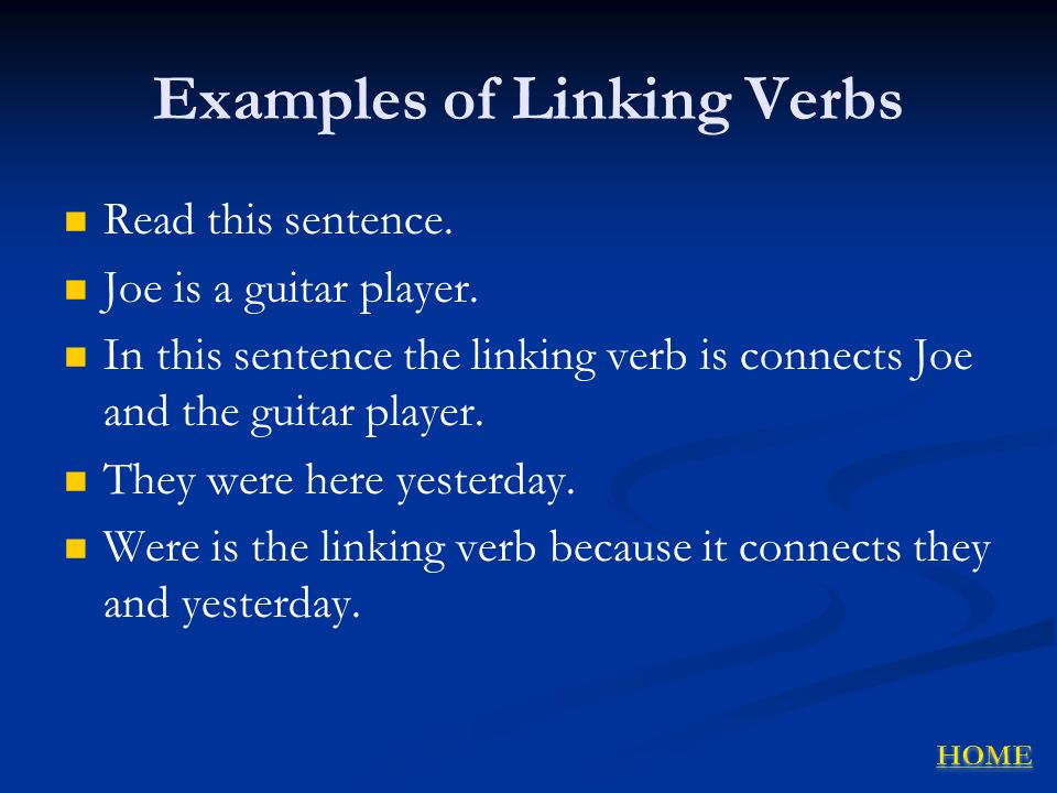 Examples of Linking Verbs