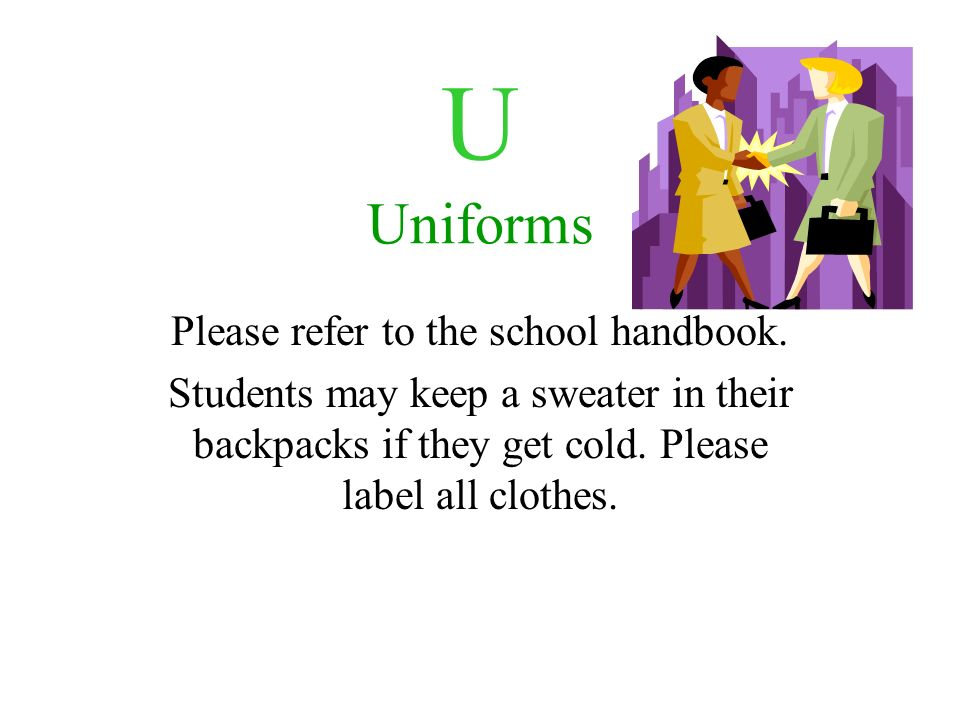 Please refer to the school handbook.