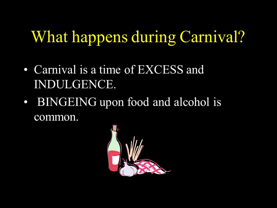 What happens during Carnival