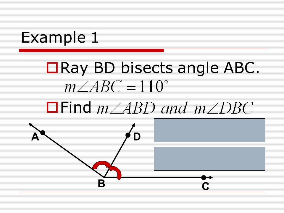 Ray BD bisects angle ABC. Find
