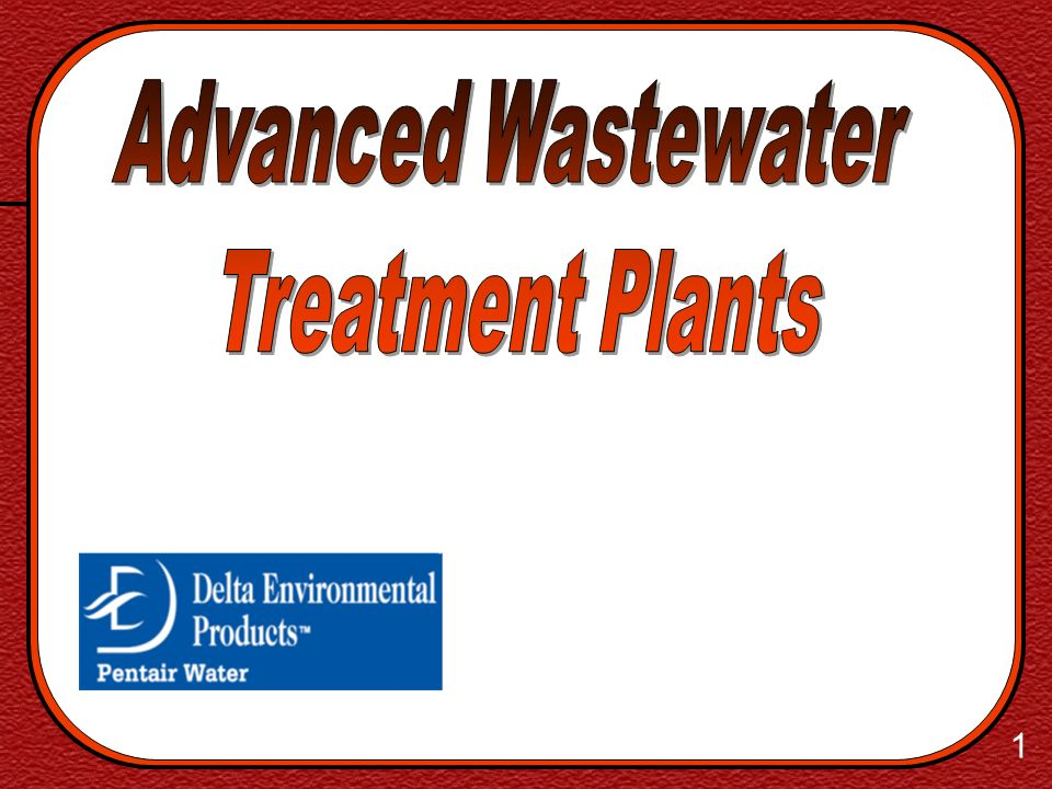 Advanced Wastewater Treatment Plants