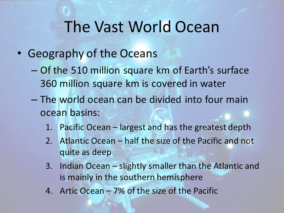 The Vast World Ocean Geography of the Oceans